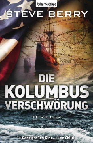 Die Kolumbus-Verschwörung: Thriller