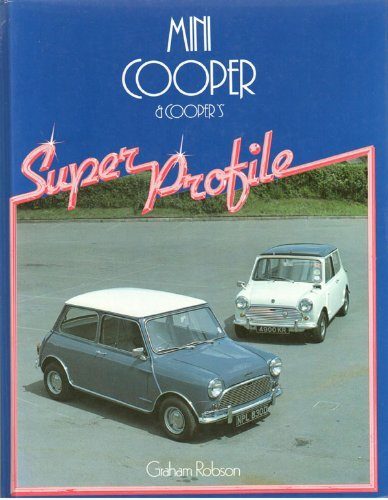 mini-cooper-and-cooper-s-super-profile-by-graham-robson-1984-11-01
