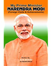 My Prime Minister Narendra Modi (Foreign Visits & Achievements)