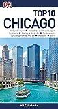 Top 10 Reiseführer Chicago: mit Extrakarte und kulinarischem Sprachführer zum Herausnehmen
