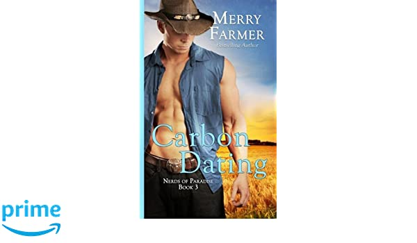 Merry farmer carbon dating