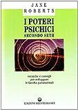 eBook Gratis da Scaricare I poteri psichici secondo Seth Tecniche e consigli per sviluppare le facolta paranormali (PDF,EPUB,MOBI) Online Italiano