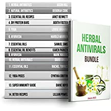 Herbal Antivirals BUNDLE: The Best Herbal Antibiotics and Antivirals for Better Health (English Edition)