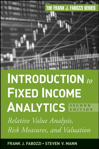 introduction-to-fixed-income-analytics-relative-value-analysis-risk-measures-and-valuation