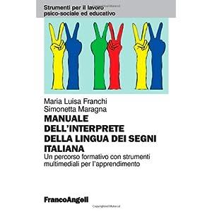 Il manuale dell'interprete della lingua dei segni
