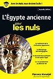 L'Egypte ancienne Poche Pour les Nuls, nelle éd. (POCHE NULS)
