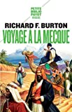 Voyage à La Mecque : Relation personnelle d'un pèlerinage à Médine et à La Mecque en 1853