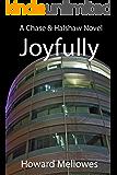 Joyfully: Chase & Halshaw #4