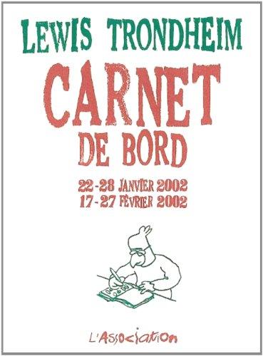 Carnet de bord 22-28 janvier 2002 17-27 février 2002
