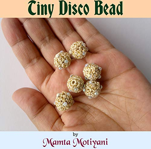 Tiny Disco Bead | Crochet Pattern For Christmas: Handmade Crocheted Ornament Ball For Home Decor & Crafts (English Edition)