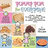 { Yummy Yum for Everyone: A Childrens Allergy Cookbook (Completely Dairy-Free, Egg-Free, Wheat-Free, Gluten-Free, Soy-Free, Peanut-Free, Nut-FrePaperback } McCabe, Denise ( Author ) Jul-14-2010 Paperback