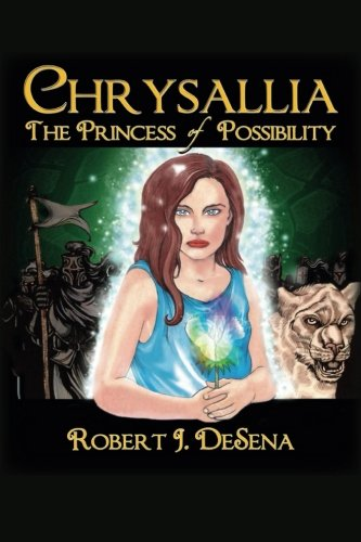 Chrysallia: The Princess of Possibility
