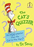 [The Cat's Quizzer: Are You Smarter Than the Cat in the Hat? (I Can Read It All by Myself Beginner Books (Hardcover))] [By: Dr Seuss] [February, 1993]