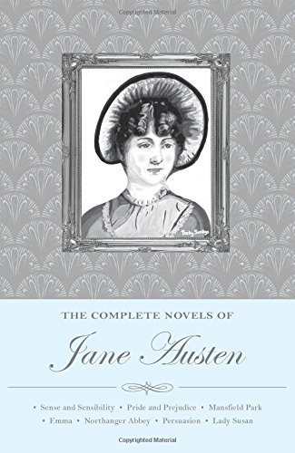 The Complete Novels of Jane Austen (Special Editions)