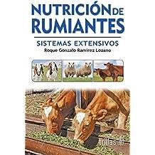 Nutricion de rumiantes/Ruminant nutrition: Sistemas extensivos/Extensive System