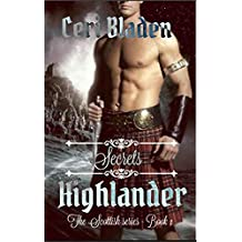 Highlander: Secrets (The Scottish series Book 1)