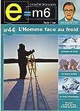 E=M6 - L'homme Face Au Froid - Lesggy Mac - DVD + DVD-ROM