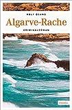 Algarve-Rache: Kriminalroman - Rolf Osang