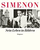 Georges Simenon. Sein Leben in Bildern bei Amazon kaufen