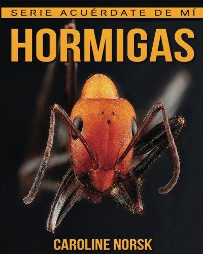 hormigas-libro-de-imagenes-asombrosas-y-datos-curiosos-sobre-los-hormigas-para-ninos-serie-acuerdate