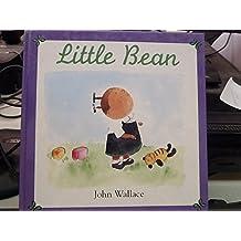 Little Bean by John Wallace (1996-09-01)