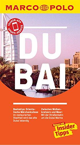 MARCO POLO Reiseführer Dubai: inklusive Insider-Tipps, Touren-App, Update-Service und NEU: Kartendownloads (MARCO POLO Reiseführer E-Book)