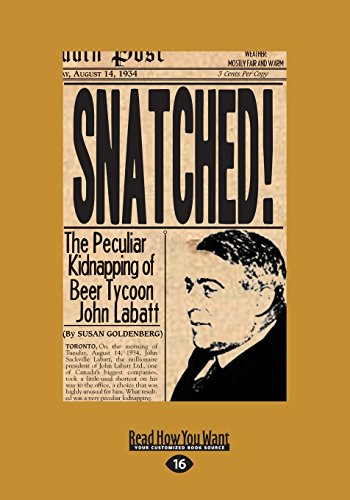 snatched-the-peculiar-kidnapping-of-beer-tycoon-john-labatt