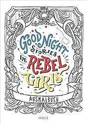 Good Night Stories for Rebel Girls - Ausmalbuch - Libro da colorare