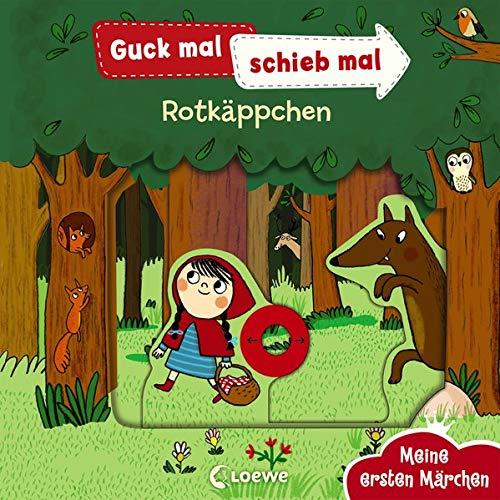 Guck mal, schieb mal! Meine ersten Märchen - Rotkäppchen: Pappbilderbuch ab 2 Jahre