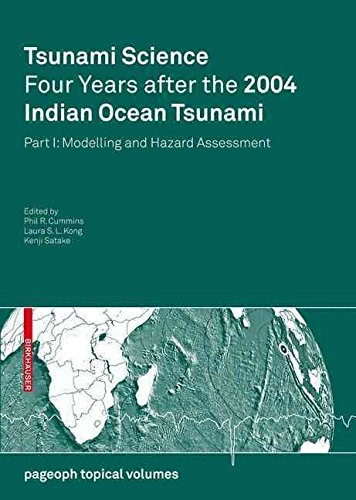 [(Tsunami Science Four Years After the 2004 Indian Ocean Tsunami: Modelling and Hazard Assessment Part I)] [Edited by Phil R. Cummins ] published on (February, 2009) par Phil R. Cummins