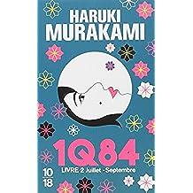 1Q84, Livre 2 (10/18)