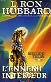 Mission Terre, Tome 3 - L'Ennemi intérieur