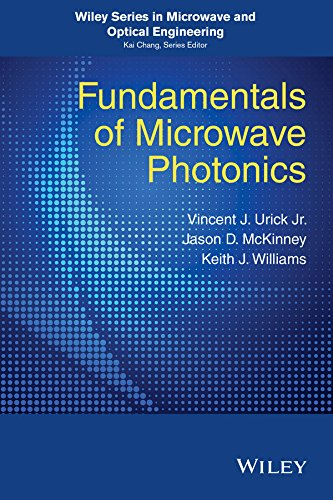 Fundamentals of Microwave Photonics (Wiley Series in Microwave and Optical Engineering) (English Edition) Rf-sbs