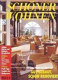 Schöner Wohnen Nr. 03/2000 Gut gebaut, schön renoviert