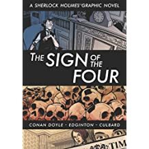 The Sign of the Four (Sherlock Holmes Graphic Novels)