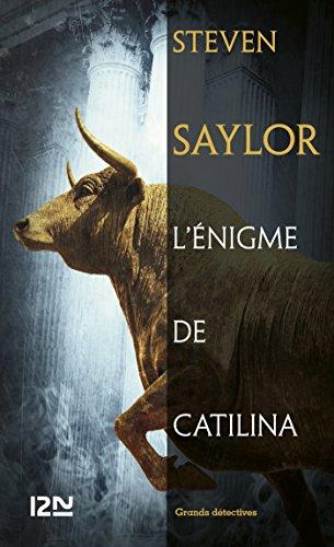 L'énigme de Catilina (Grands détectives) par Steven SAYLOR