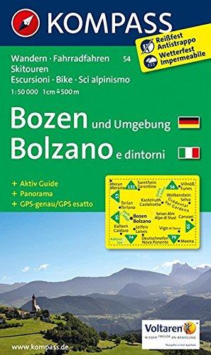 Bozen und Umgebung /Bolzano e dintorni: Wanderkarte mit Aktiv Guide, Panorama, Rad- und alpinen Skirouten. GPS-genau. 1:50000.: Wandelkaart 1:50 000 (KOMPASS-Wanderkarten, Band 54)