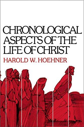 Chronological Aspects of the Life of Christ por Harold W. Hoehner