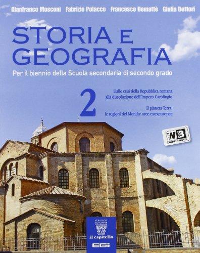 Storia e geografia. Con e-book. Con espansione online. Per le Scuole superiori: 2