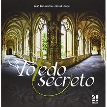 Toledo Secreto -2ª Edición