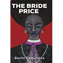 The Bride Price: (Omenala Press)