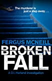 Broken Fall (D.I. Harland) by Fergus McNeill