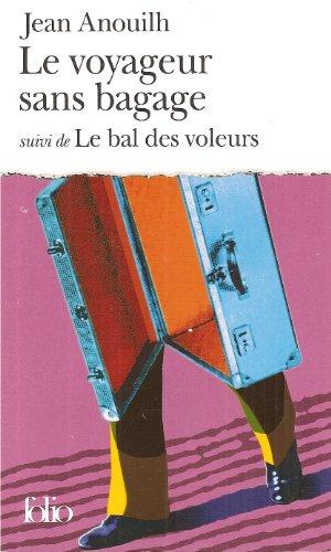 Le voyageur sans bagage par Jean Anouilh