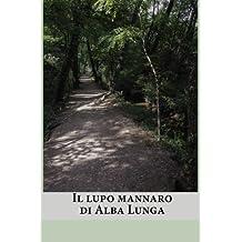Il lupo mannaro di Alba Lunga
