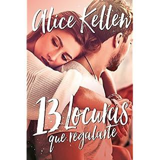 Descargar 13 Locuras Que Regalarte Alice Kellen Gratis