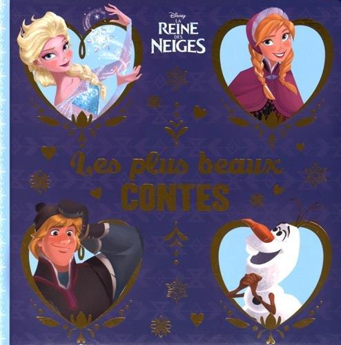 La reine des neiges, les plus belles histoires par Disney
