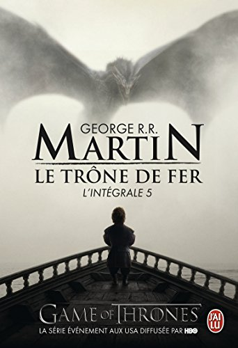 Le trône de fer : L'intégrale, tome 5 par George R-R Martin