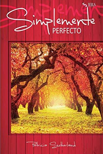 Simplemente perfecto: Volume 4 (Serie Sintonías)