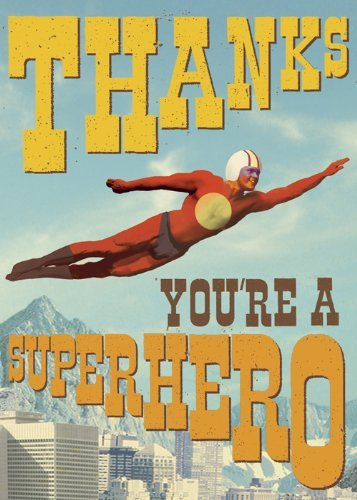 thanks-youre-a-superhero-greeting-card-by-max-hernn