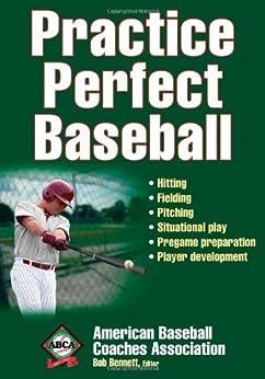 Practice Perfect Baseball par [Bennett, Bob]